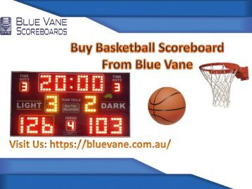 Shop now Basketball Scoreboard from BlueVane, Ringwood, Australia