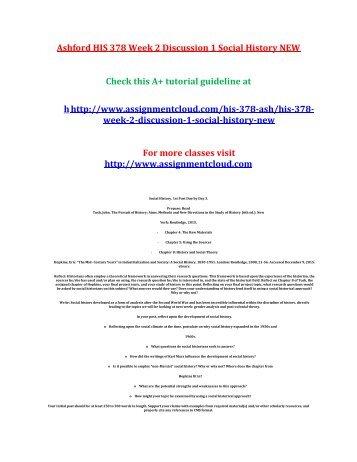 Ashford HIS 378 Week 2 Discussion 1 Social History NEW