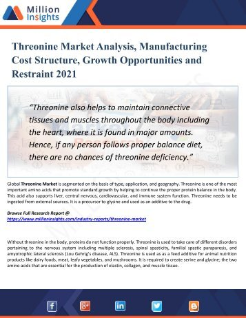 Threonine Market Segmented by Material, Type, Application, and Geography - Growth, Trends and Forecast 2021