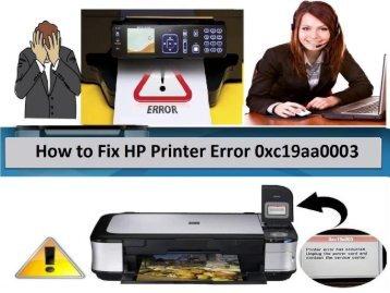 Method To Fix HP Printer Error 0xc19a0003 |+1-800-608-5461|