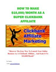 How To Make $10,000 Month As A Super Clickbank Affiliate