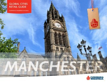 Manchester - Cushman & Wakefield's Global Cities Retail Guide