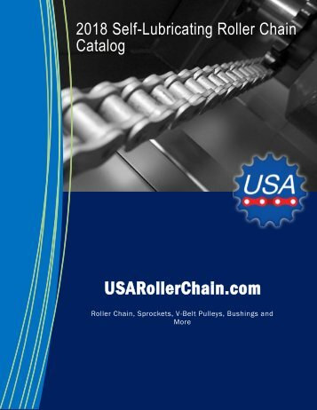2018 Self-Lubricating Roller and Conveyor Chain Catalog
