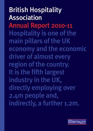 British Hospitality Association Annual Report 2010-11 Hospitality is ...