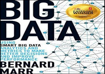 [+]The best book of the month Big Data: Using Smart Big Data, Analytics and Metrics to Make Better Decisions and Improve Performance  [FULL]