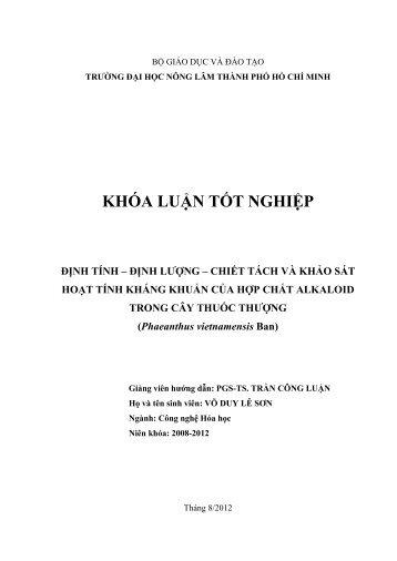 ĐỊNH TÍNH – ĐỊNH LƯỢNG – CHIẾT TÁCH VÀ KHẢO SÁT HOẠT TÍNH KHÁNG KHUẨN CỦA HỢP CHẤT ALKALOID TRONG CÂY THUỐC THƯỢNG (Phaeanthus vietnamensis Ban)