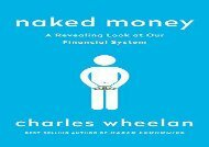[+][PDF] TOP TREND Naked Money: A Revealing Look at Our Financial System  [FREE]