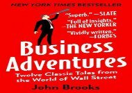 [+][PDF] TOP TREND Business Adventures: Twelve Classic Tales from the World of Wall Street  [FULL]
