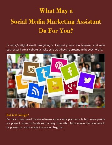 What May a Social Media Marketing Assistant Do For You?