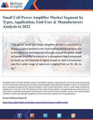 Small Cell Power Amplifier Market Segment by Types, Application, End-User & Manufacturers Analysis to 2022