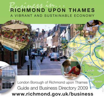 guide & business directory 2009 - London Borough of Richmond ...