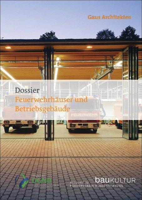 Gaus Architekten: Feuerwehrhäuser und Betriebsgebäude