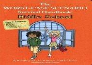 PDF The Worst-Case Scenario Survival Handbook: Middle School (Worst-Case Scenario Survival Handbooks)   Download file
