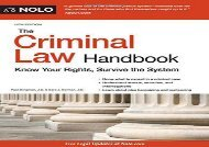 Download The Criminal Law Handbook: Know Your Rights, Survive the System   Ebook