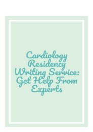 Cardiology Residency Writing Service: Get Help From Experts
