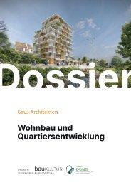 Gaus Architekten: Wohnen und Quartiergestaltung