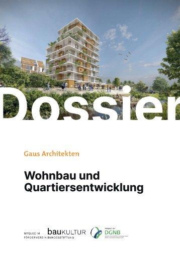 Gaus & Knödler Architekten: Wohnen und Quartiergestaltung