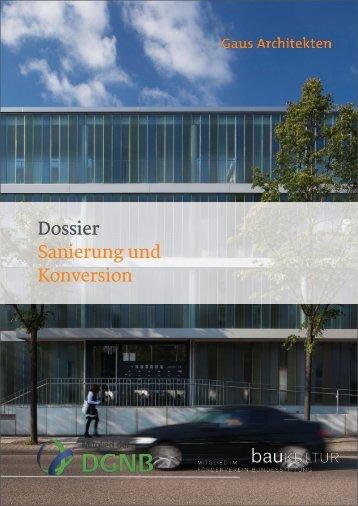 Gaus & Knödler Architekten: Sanierung und Konversion