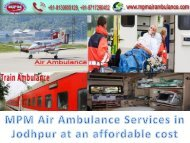 MPM Air Ambulance Services in Jodhpur at an affordable cost