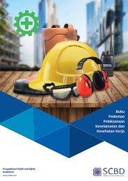 SCBD_Buku Pedoman Pelaksanaan Keselamatan dan Kesehatan Kerja_BP2K3_LR.compressed