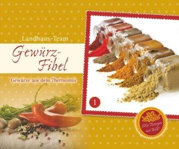 Landhaus-Team: Gewürz-Fibel Band 1