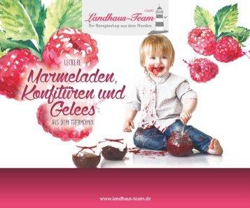 Landhaus-Team: Mini-Fibel - Marmeladen, Konfitüren u. Gelees