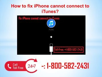 +1-800-582-2431 fix iPhone cannot connect to iTunes