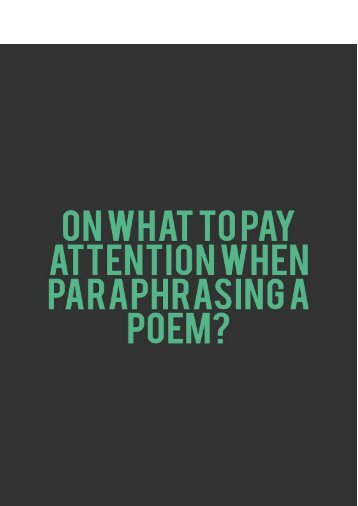 On What To Pay Attention When Paraphrasing a Poem
