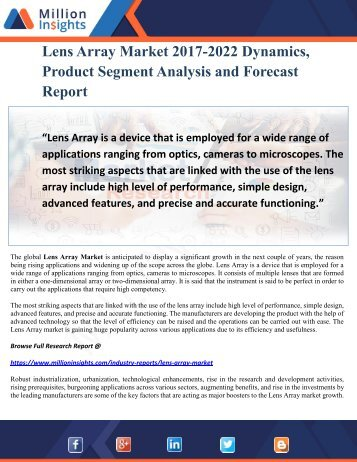 Lens Array Market 2017-2022 Dynamics, Product Segment Analysis and Forecast Report