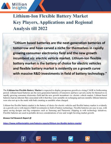 Lithium-Ion Flexible Battery Market Key Players, Applications and Regional Analysis till 2022