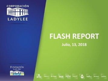 Flash Report  13 de Julio , 2018