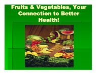 Fruits & Vegetables, Your Connection to Better Health!