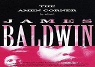Free PDF The Amen Corner: A Play (Vintage International) For Kindle