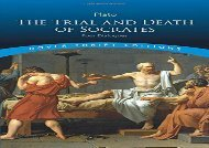 PDF Online The Trial and Death of Socrates: Four Dialogues (Dover Thrift Editions) Any Format