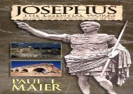Free PDF Josephus:The Essential Works: A Condensation of Jewish Antiquities, and, the Jewish War For Full