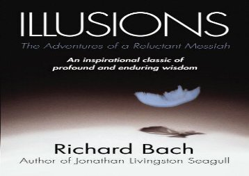 Read Online Illusions: The Adventures of a Reluctant Messiah Any Format