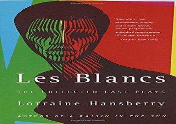 PDF Download Les Blancs For Full