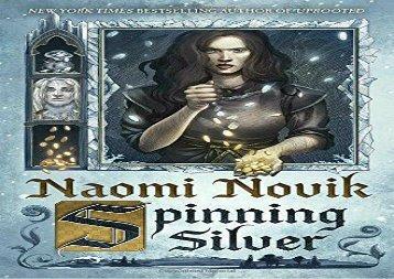 PDF Download Spinning Silver Epub
