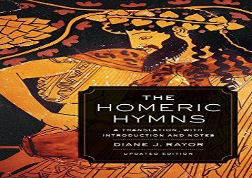 PDF Online The Homeric Hymns: A Translation, with Introduction and Notes (Joan Palevsky Imprint in Classical Literature) Epub