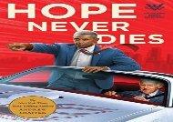 Read Online Hope Never Dies: An Obama/Biden Mystery (Obama/Biden Mysteries) For Full