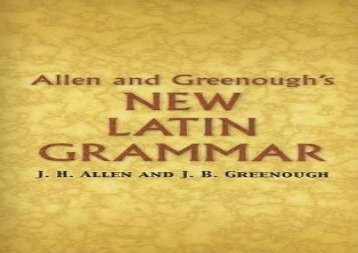 Read Online Allen and Greenough s New Latin Grammar (Dover Language Guides) Review