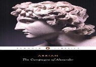 Read Online The Campaigns of Alexander (Classics) For Full