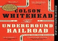PDF Online The Underground Railroad Review