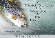 PDF Online A Field Guide to Murder   Fly Fishing: Stories For Kindle