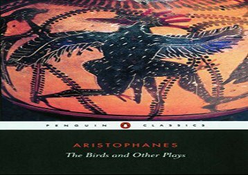 PDF Online The Birds and Other Plays (Penguin Classics) For Full