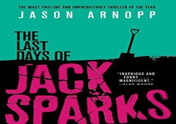PDF Online The Last Days of Jack Sparks Review