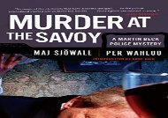 PDF Download Murder at the Savoy: A Martin Beck Police Mystery (6) (Martin Beck Police Mysteries (Paperback)) Review