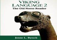 AudioBook Viking Language 2: The Old Norse Reader: Volume 2 (Viking Language Series) For Kindle