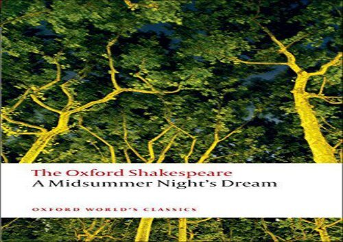 The Oxford Shakespeare A Midsummer Nights Dream