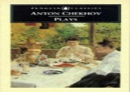 PDF Online CHEKHOV PLAYS:Ivanov,The Seagull,Uncle Vania,Three Sisters,The Cherry Orchard,The Bear,The Proposal, and A Jubilee Any Format